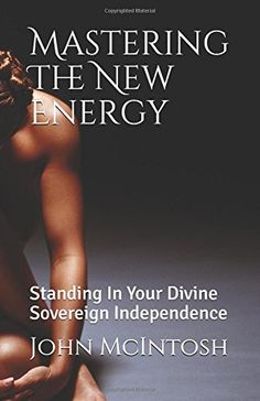 Mastering The New Energy: Standing In Your Divine Soverei... https://www.amazon.com/dp/1549919946/ref=cm_sw_r_pi_dp_x_WhK4zbQQ0V50C