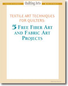 Don't forget! Download your five free fabric art projects today!