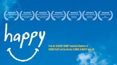Combining real life stories of people from around the world and powerful interviews with the leading scientists in happiness research, HAPPY explores the secrets behind our most valued emotion. http://www.thehappymovie.com