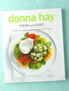 Donna Hay 'Fresh and Light' cookbook  {recipe, review and giveaway} | BoulderLocavore.com
