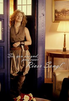 See you around, Professor River Song!