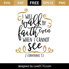 *** FREE SVG CUT FILE for Cricut, Silhouette and more *** I will Walk by Faith