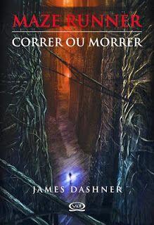 Mazer Runner Correr ou Morrer (The Mazer Runner) – James Dashner – #Resenha | Biblioteca Desajeitada
