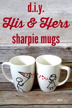 OMG!  I love these DIY His & Hers mugs by Designer Trapped in a Lawyer's Body!  Full tutorial included.  They are easy and ADORABLE!!!