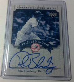 """2003 Upper Deck """"Yankees Signature Series"""" RON BLOMBERG Auto """"Pride of NY"""""""