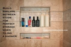 Organize your bottles, etc. in the shower by building in shelves between the studs before tiling. There are 100+ ideas in this post to help you organize--this is just one of them! #organize #harvardhomemaker