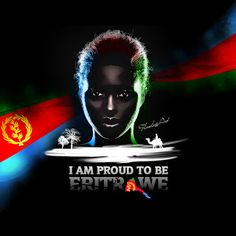 I Am Proud To Be Eritrean: Mohammed AbdulSalam.