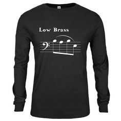 Low Brass Babe (BLACK)  Musician pun shirt.  Niche sheet music humor tee  fe1d4a5d7