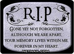 "RIP Poem Graphics ~ ""Gone yet not forgotten......"""