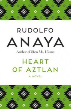 Buy Heart of Aztlan: A Novel by Rudolfo Anaya and Read this Book on Kobo's Free Apps. Discover Kobo's Vast Collection of Ebooks and Audiobooks Today - Over 4 Million Titles! Magical Realism Books, Magic Realism, Books To Read, My Books, Mind Blown, Bestselling Author, Science Fiction, Audiobooks, Literature