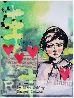 Be Strong Tutorial by Dina Wakley | www.rangerink.com | Dina Wakley Prize Pack Giveaway