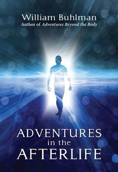 Adventures in the Afterlife by William Buhlman, http://www.amazon.com/dp/B00F1K183M/ref=cm_sw_r_pi_dp_pwhYsb083Y9SP
