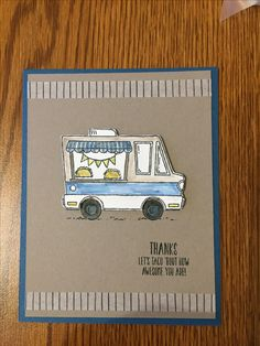 Tasty Truck  Stampin'Up