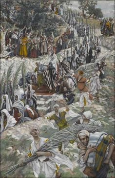 Palm Sunday Procession on the Mount of Olives by James Tissot, French painter who spent much of his career in Britain, 1836-1902. Born to a devout Catholic Mother, in 1885, Tissot experienced a re-conversion to Catholicism, which led him to spend the rest of his life illustrating the Bible