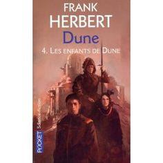 Frank Herbert  Cycle de Dune, Tome 4 : Les enfants de Dune
