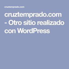 cruztemprado.com - Otro sitio realizado con WordPress