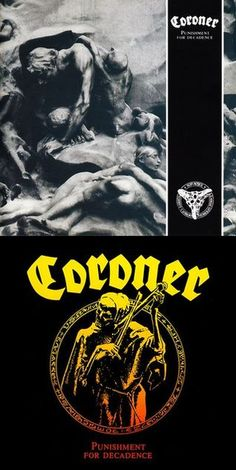 Coroner - Punishment for Decadence - 1988