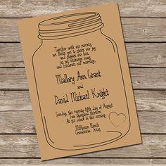 Mason Jar Invitation - DIY Printable Invitation - I like the mason jar outline, not sure about the font.