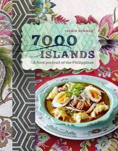 """Islands: A Food Portrait of the Philippines"""" by Fil-Australian food expert Yasmin Newman Filipino Dishes, Filipino Desserts, Filipino Recipes, Filipino Food, Mango Float, Snacks, Snack Recipes, Delicious Recipes, Curd Recipe"""
