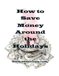 How to Save Money Around the Holidays