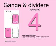 """Smart Notebook-lektion fra www.skolestuen.dk - """"Gange og dividere med tallet 4"""" - Træn de små tabeller - Løs regnestykket mundtligt og tjek dit svar ved at flytte talbrikkerne mod højre ind i de stiplede rammer."""