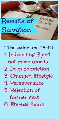 "Paul describes ""proofs"" of the Thessalonians' salvation that are parts of every faith walk. ~ click image and when it enlarges, click again to read this 1-minute devotion."