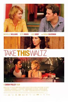 Take This Waltz Michelle Williams, Seth Rogen - A seemingly happily married woman is drawn to the neighbour across the street (Comedy-Drama) Ch 28 - Watched July 2019 Sarah Polley, Jones Baby, Jackie Brown, 2011 Movies, The Way He Looks, Movie Marathon, Michelle Williams, Romance Movies, Married Woman