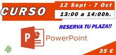 ¡Nuevo curso para el 12 de Septiembre! ¡Curso de PowerPoint para todas las edades! Fecha: Del 12 de Septiembre al 7 de Octubre 2016. Horario: De Lunes a Viernes de 13:00 a 14:00 h. Precio: 35 €. ¡Especialízate en el programa de Microsoft basado en presentaciones!