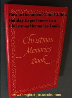 A super-simple way to Record Your Child's Holiday Experiences in a Christmas Memories Book