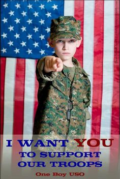 "One Boy USO - ""I Want YOU To Support Our Troops"""
