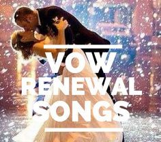 """top vow renewal songs - all great songs but I'd also include """"Remember When"""" by Alan Jackson #wedding #mybigday"""