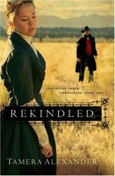 Rekindled by Tamera Alexander | Review | Historical Novels Review