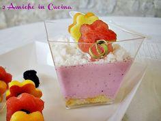 2 Amiche in Cucina: Bicchierini allo Yogurt con Meringhe e Spiedini di Frutta