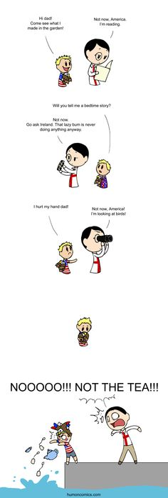 """Lovely interpretation of the Boston Tea Party XD Daddy England is not very nice to his son America, so in order to get his attention he throws away all the tea (from """"Scandinavia and the World"""" webcomic ♥)"""