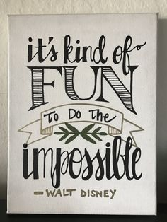 Hand-Painted Canvas  Walt Disney Quote It's Fun To
