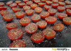 Domácí sušená rajčata TOP recept - TopRecepty.cz Home Canning, Preserves, Pickles, Ham, Sausage, Good Food, Food And Drink, Homemade, Snacks