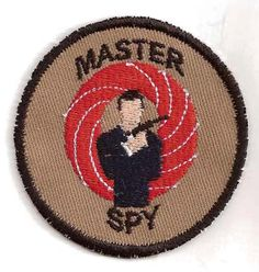 merit badge; Master Spy: for your love of intrigue, secrecy, and shaken martinis