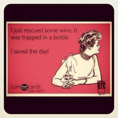 I saved the wine!!! LOL