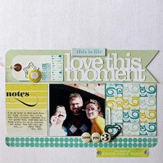 love this moment - Member scraplift by valerieb at Studio Calico