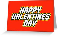 HAPPY VALENTINES DAY in brick font by Customize My Minifig by ChilleeW