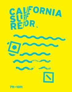 California Surf #poster by Baubauhaus.