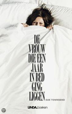 46/52 De vrouw die een jaar in bed ging liggen - Sue Townsend #boekperweek