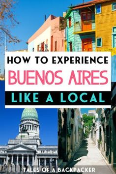 A Local's Guide to Buenos Aires Argentina - Buenos Aires Argentina is a fascinating city, here are some top tips of the best things to do in Buenos Aires so you can experience the city like a local. #Argentina #BuenosAires #SouthAmerica
