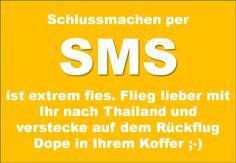 Schluss machen per SMS ist ...