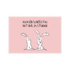 """Postkarte Hase """"Auch ein Scheisstag..."""" Diverse Geschenke mit Sprüchen für Frauen..."""