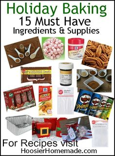 Get ready for holiday baking! 15 MUST have ingredients and supplies PLUS 10 Favorite Recipes to add to your Holiday Baking List from HoosierHomemade.com