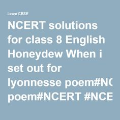 NCERT solutions for class 8 English Honeydew When i set out for lyonnesse poem#NCERT#NCERTsolutions#CBSE#CBSEclass8#CBSEclass8English