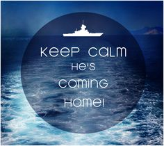 Keep Calm He's Coming Home! US Navy Wife :) Never know when, but he will! Us Navy Wife, Navy Sister, Navy Mom, Military Homecoming, Navy Military, Military Wife, Navy Wife Quotes, Deployment Quotes, Proud Of My Son