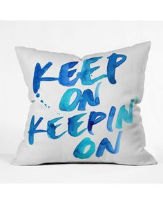 Keep on Keepin On Polyester Throw Pillow