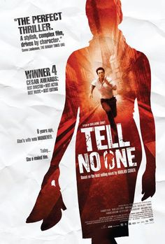 Tell No-One directed by Guillaume Canet